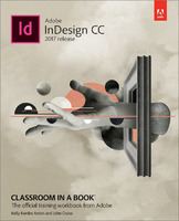 Adobe InDesign CC Classroom in a Book 2017 Release