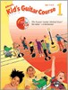 Kid's Guitar Course, Book 1 (Book & Enhanced CD)