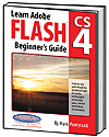 Learn Adobe Flash CS4 Beginners Guide