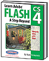 Learn Adobe Flash CS4 A step Beyond