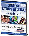 Digital Storytelling with iMovie Second Edition