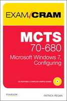 MCTS 70-680 Exam Cram: Microsoft Windows 7 Configuring