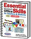 Essential Microsoft Office Skills for Teachers 2nd Edition 2007 (25 User Lab Pack)