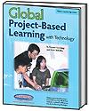 Global Project-Based Learning With Technology Activity Book