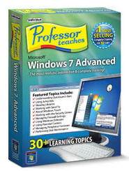 Professor Teaches Windows 7 Advanced (Home Edition)  (Electronic Software Delivery)