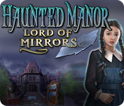 Mac Game: Haunted Manor: Lord of Mirrors - Download