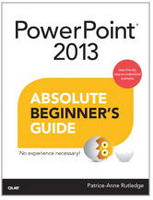 Powerpoint 2013 Absolute Beginner's Guide Book