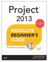 Project 2013 Absolute Beginner's Guide Book