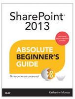 Sharepoint 2013 Absolute Beginner's Guide Book