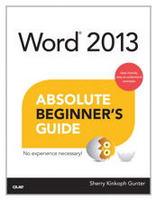 Word 2013 Absolute Beginner's Guide Book