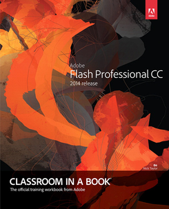 Adobe Flash Professional Creative Cloud Classroom in a Book