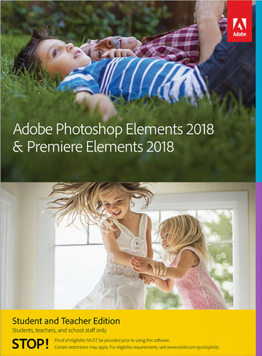 Photoshop Elements & Premiere Elements 2018 Student and Teacher Edition DVD