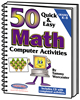 50 Quick and Easy Math Computer Activities